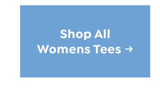 Shop All Womens Tees