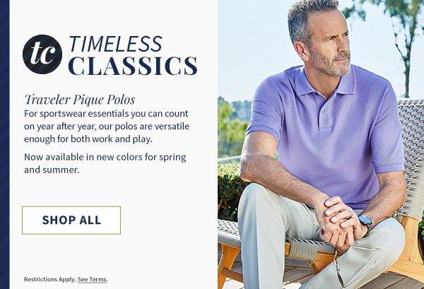 TIMELESS CLASSICS - Traveler Pique Polos - SHOP ALL