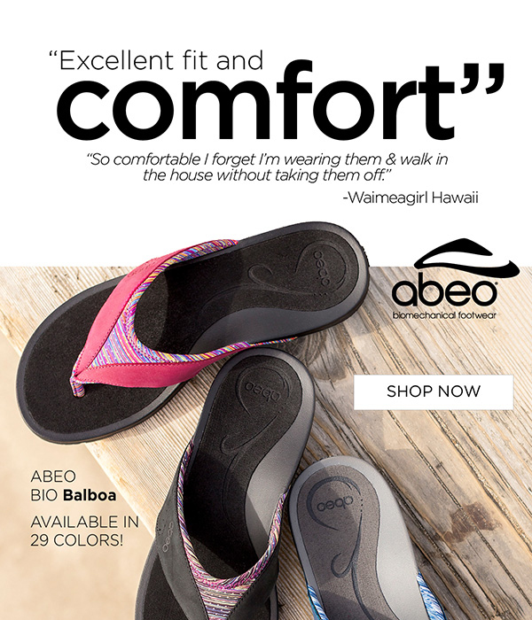 Excellent Fit and Comfort - Abeo Sandals