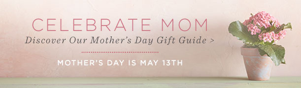 Discover Our Mother's Day Gift Guide