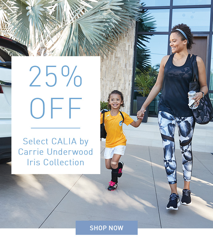 25% OFF Select CALIA by Carrie Underwood Iris Collection | SHOP NOW