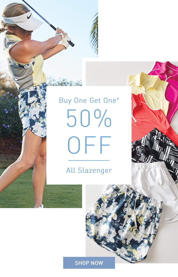 Buy One Get One 50% OFF All Slazenger | SHOP NOW
