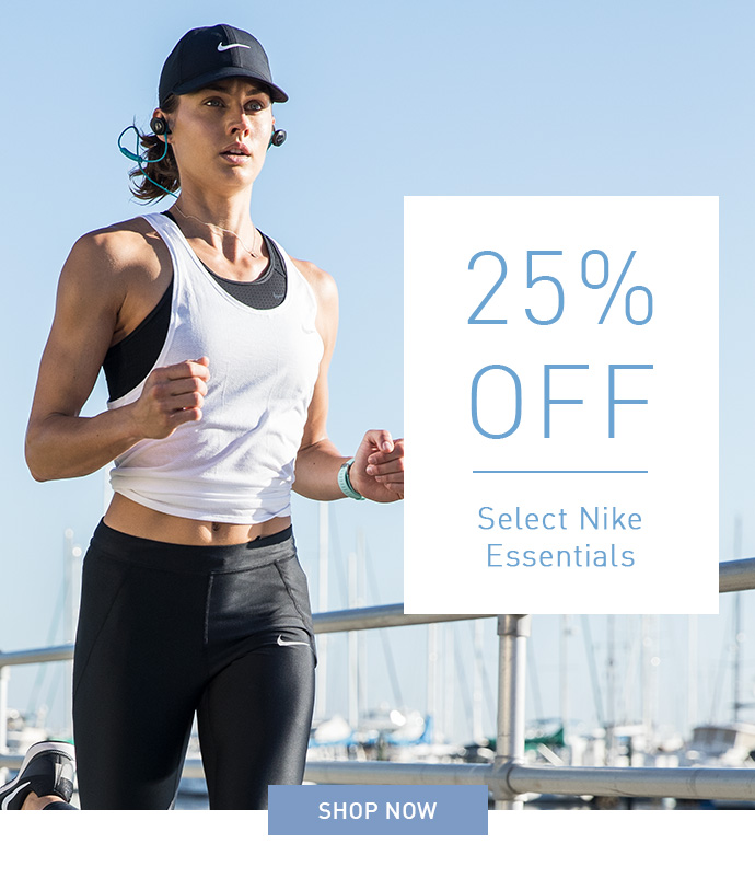 25% OFF Select Nike Essentials | SHOP NOW