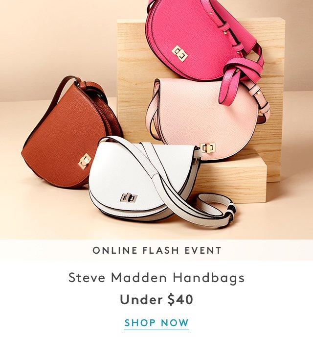 Online Flash Event | Steve Madden Handbags | Under $40 | Shop Now