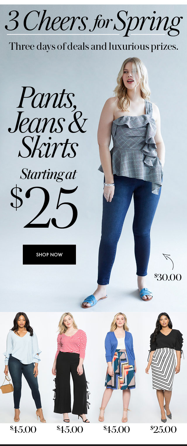 Pants, Jeans and Skirts $25 Hero