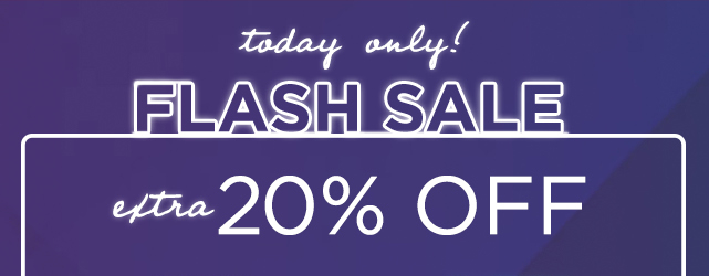 flash sale take 20% off using promo code FLASH20. shop now.