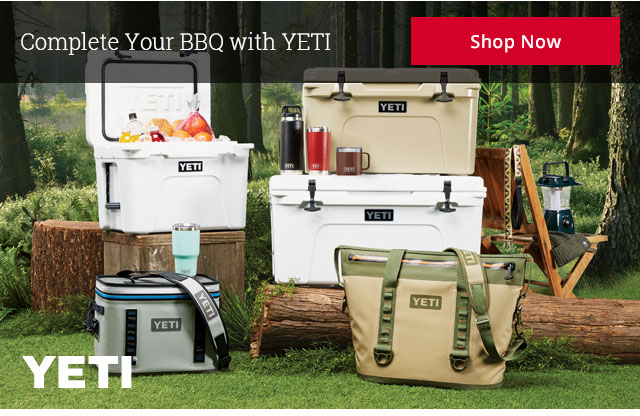Complete Your BBQ with YETI Shop Now YETI