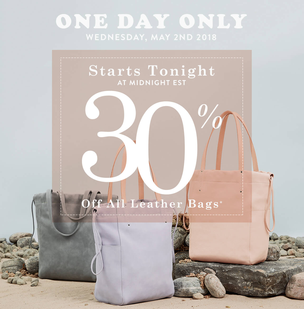30% off all leather bags*