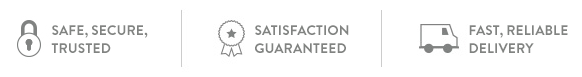 SAFE, SECURE, TRUSTED. SATISFACTION GUARANTEED. FAST, RELIABLE DELIVERY.