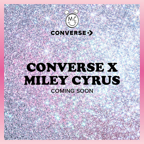 Converse x Miley Cyrus - Coming Soon - Shop Now
