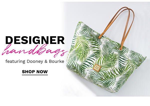Designer handbags featuring Dooney & Bourke. Shop Now.