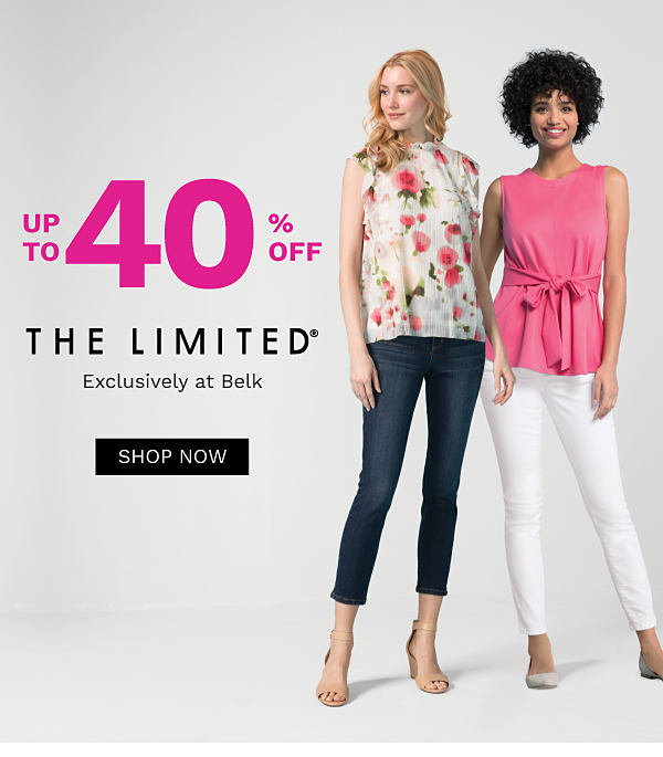 Up to 40% off THE LIMITED - Exclusively at Belk. Shop Now.
