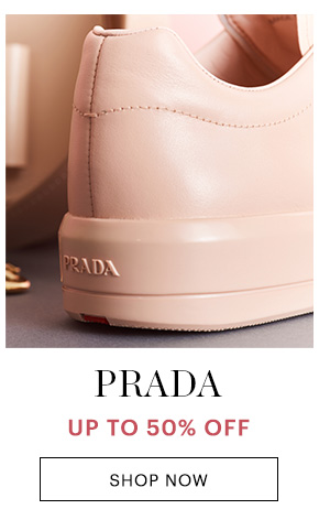 PRADA, UP TO 50% OFF, SHOP NOW