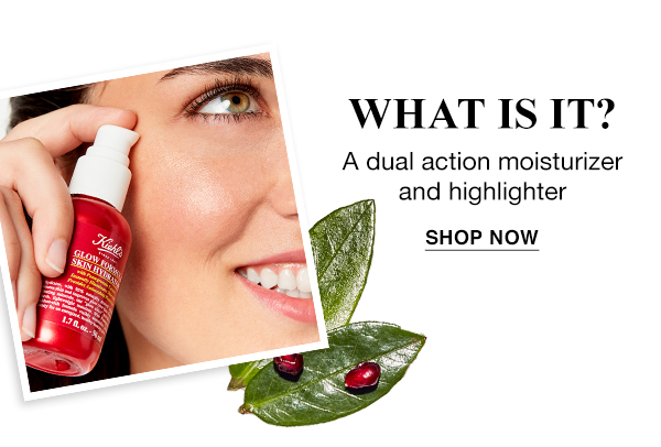 WHAT IS IT? - A dual action moisturizer and highlighter - SHOP NOW