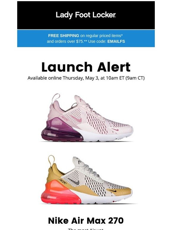 premium selection 71741 f4c0a Lady Foot Locker: New Nike Air Max 270 – available 5/3 | Milled