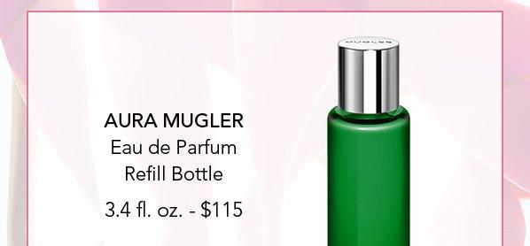 AURA MUGLER Refill Bottle
