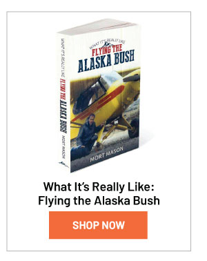 What Its Really Like: Flying the Alaska Bush