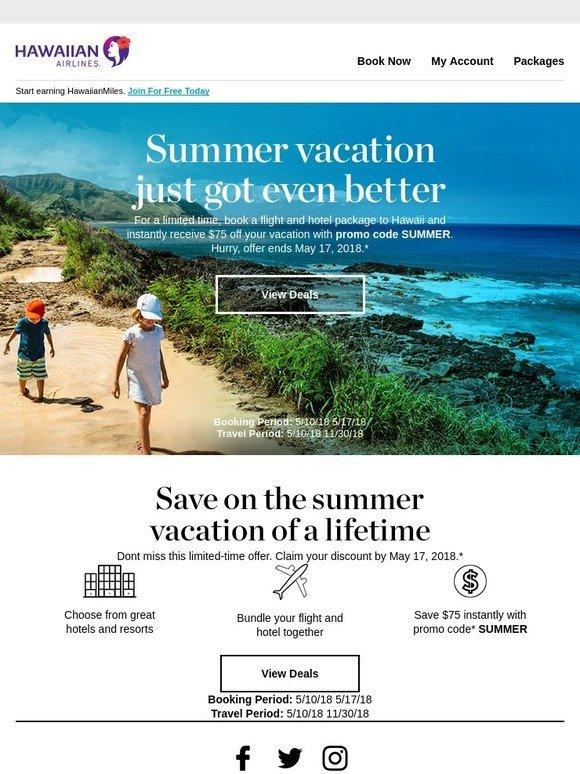 Hawaiian Airlines: Summer Deals | Take $75 off Hawaii