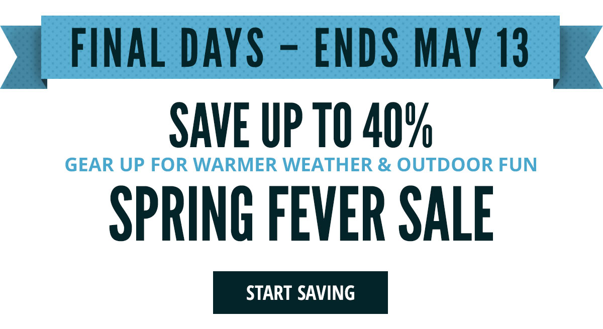 Save Up To 40% | Spring Fever Sale