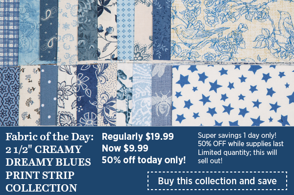 Fabric of the Day: Creamy Dreamy Blues Strip Collection, 50% off today only