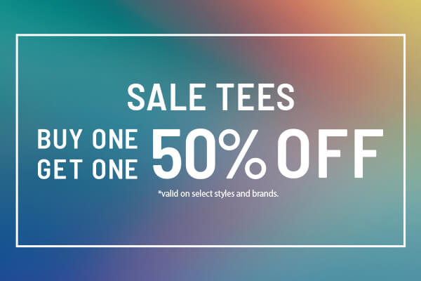 Buy 1 Get 1 50% OFF TEES - SHOP SALE