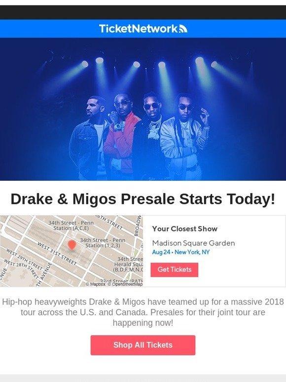 Ticket Network: Drake & Migos Set 2018 Tour Dates - Presales