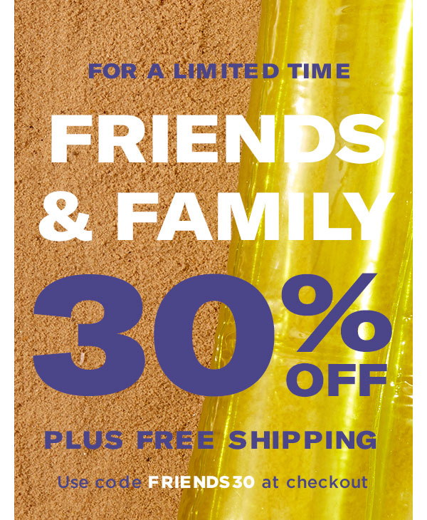 Friends & Family: 30% OFF + Plus Free Shipping with code FRIENDS30 at checkout! Shop Now