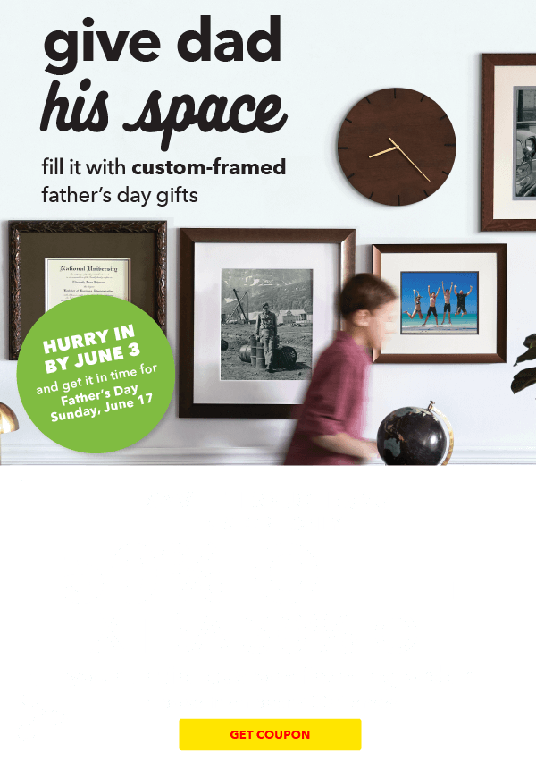 50% off + extra 30% off Your Entire Custom Framing Order. GET COUPON.