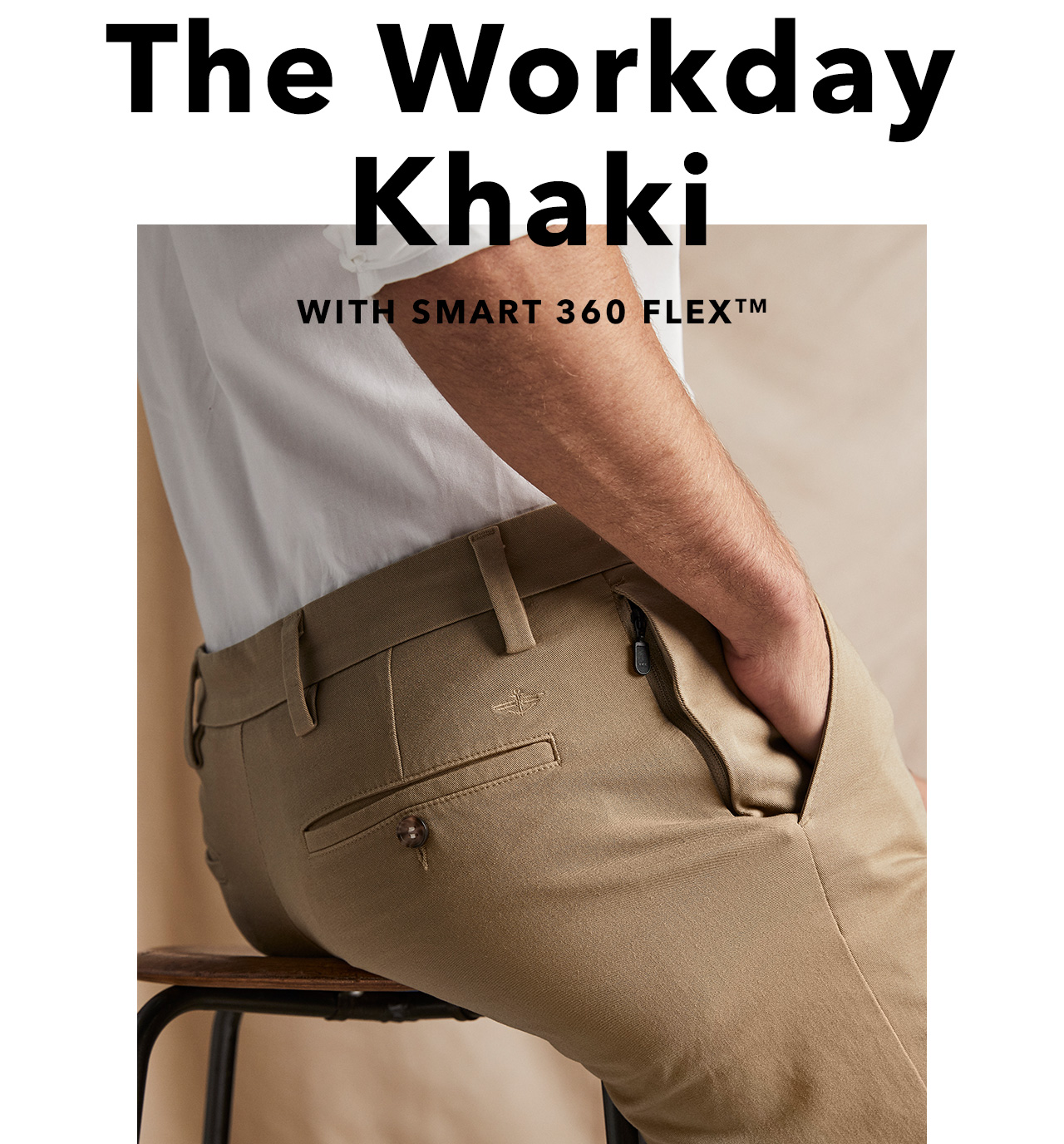 SHOP THE WORKDAY KHAKI WITH SMART 360 FLEX