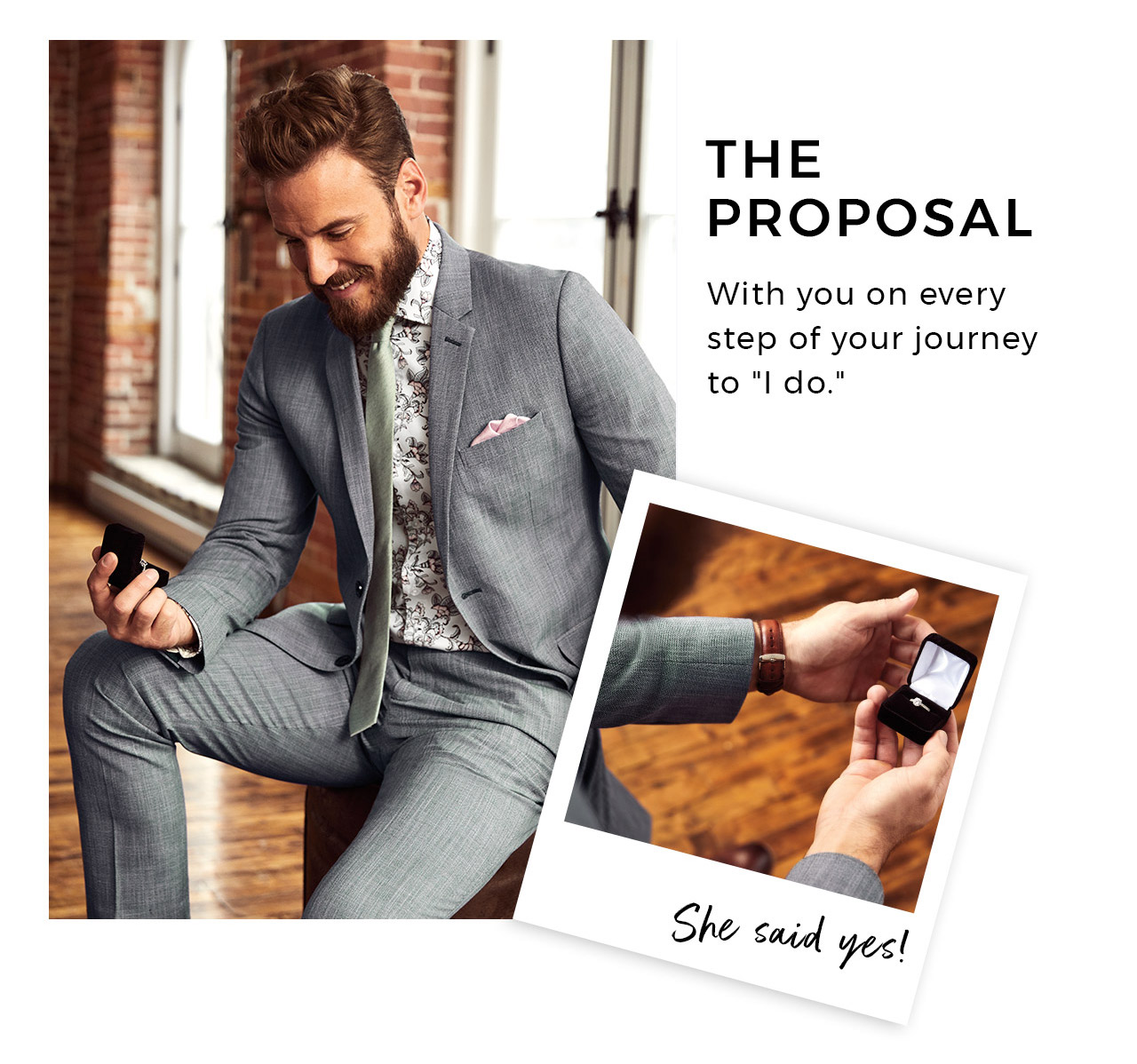 The proposal. With you every step of the way.