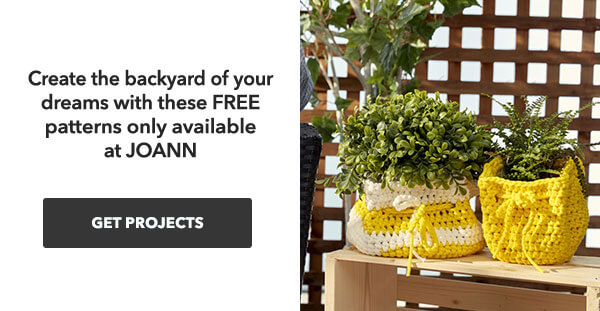 Create the backyard of your dreams with these FREE patterns and Bernat Maker Outdoor only at JOANN. GET PATTERNS.