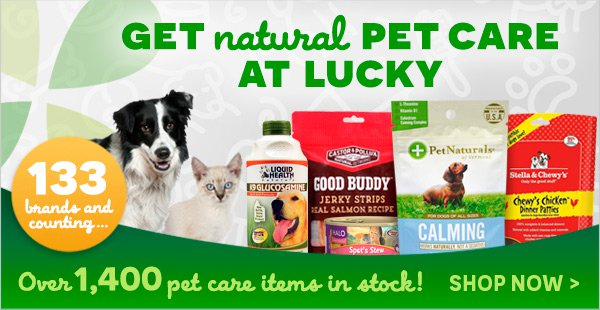 Get Natural Pet Care At Lucky | Over 1400+ Pet Care Items In Stock With 133 Brands And Counting! - Shop Now