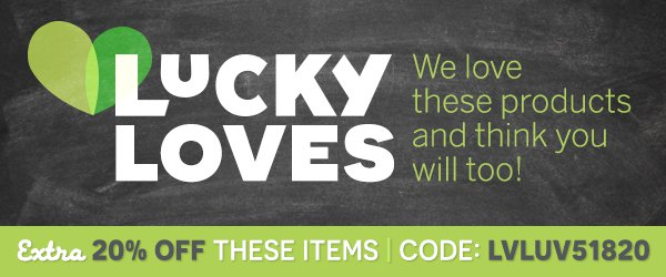LuckyLoves: We love these products and think you will too! | Extra 10% Off These Items, Code: 'LVLUV51820