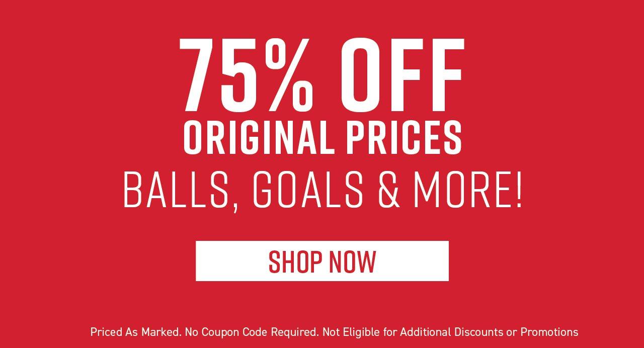 Extra 75% Off Balls, Goals & More!