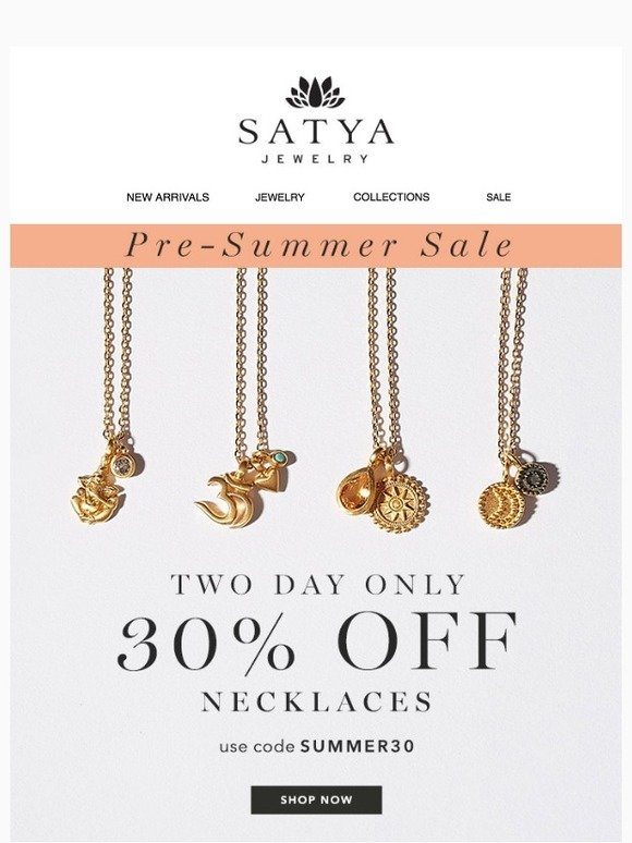 Satya Jewelry: Pre-Summer Sale! 30% off Necklaces ✨ | Milled