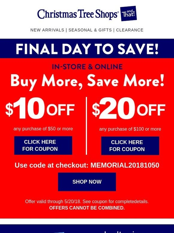 Christmas Tree Shops: Final Day to Save with Your COUPONS ...