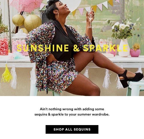 Sunshine & Sparkle. Shop All Sequins