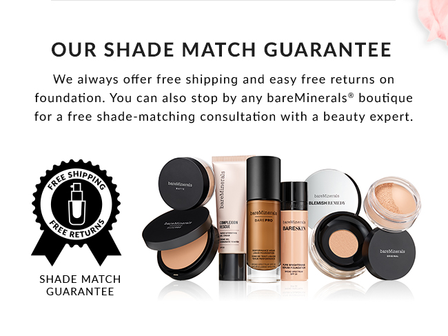 Our Shade Match Guarantee