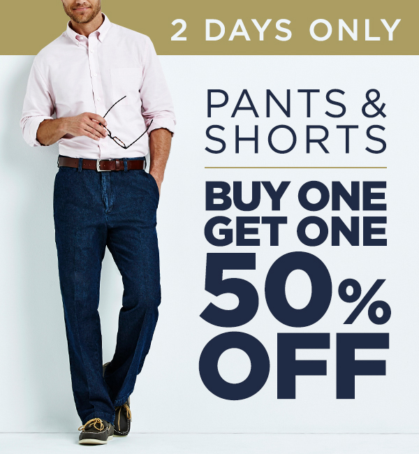 10bf72f28c Haggar  2 Days Only! All Pants   Shorts BOGO 50% Off