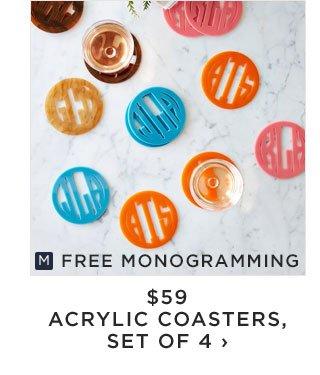 FREE MONOGRAMMING - $59 - ACRYLIC COASTERS, SET OF 4