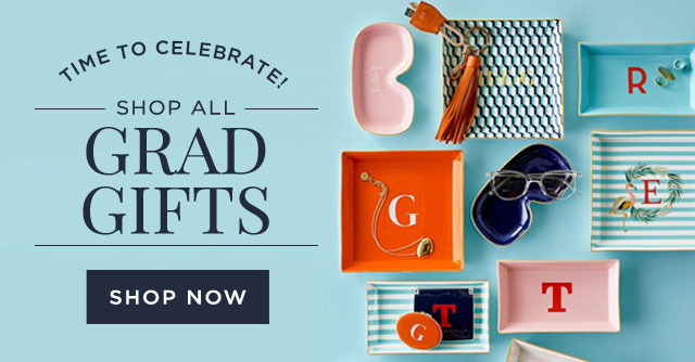 TIME TO CELEBRATE! - SHOP ALL GRAD GIFTS - SHOP NOW