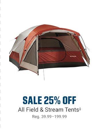SALE 25% OFF - All Field & Stream Tents | Reg. 39.99199.99