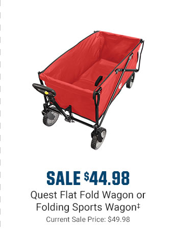 SALE $44.98 - Quest Flat Fold Wagon or Folding Sports Wagon | Current Sale Price: $49.98