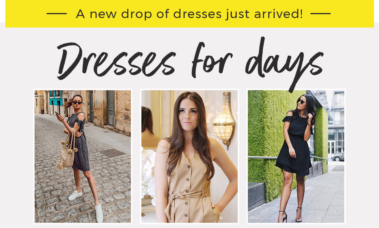 Dresses for days.