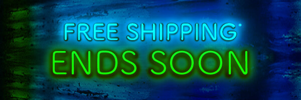 FREE SHIPPING ON ALL ORDERS ENDS SOON