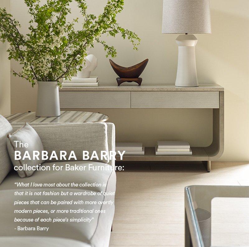 baker the barbara barry collection for baker furniture. Black Bedroom Furniture Sets. Home Design Ideas