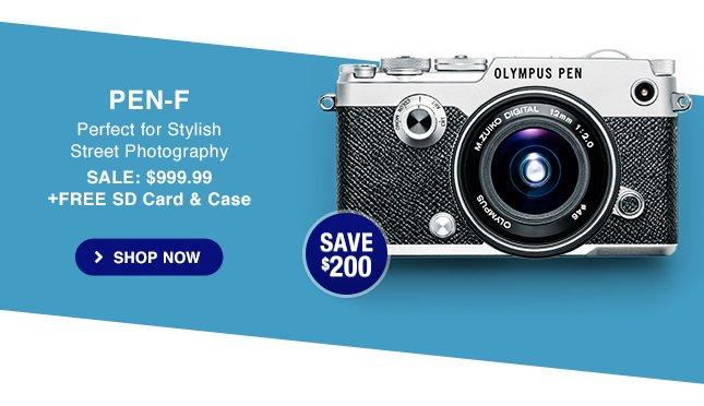 PEN-F SALE: $999.99 + FREE SD Card & Case