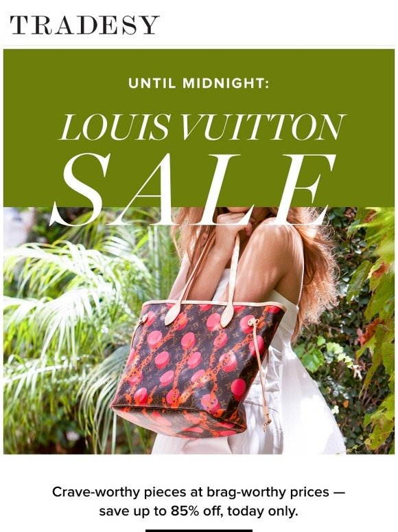 19ff1a1ceb40 Tradesy  Louis Vuitton on Sale – Until Midnight Only