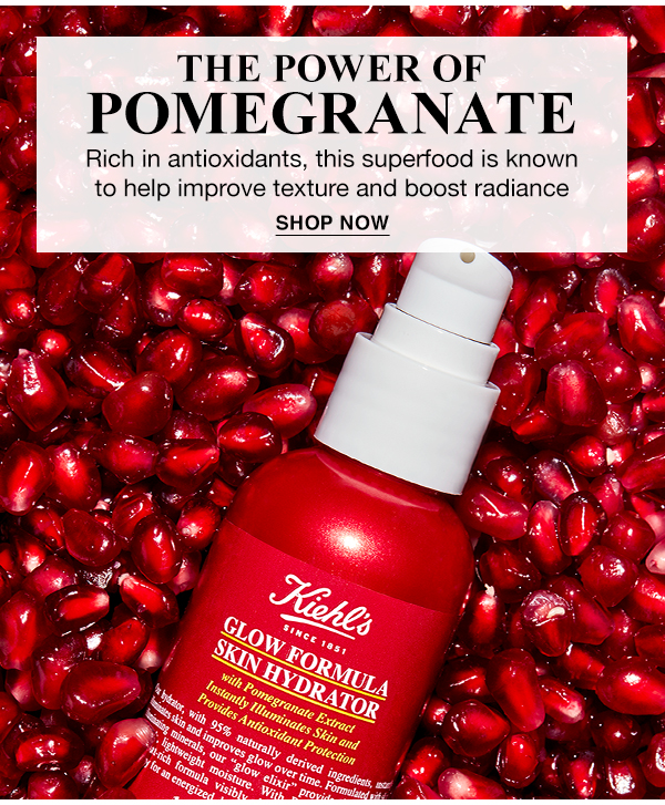 THE POWER OF POMEGRANATE - Rich in antioxidants, this superfood is known to help improve texture and boost radiance - SHOP NOW