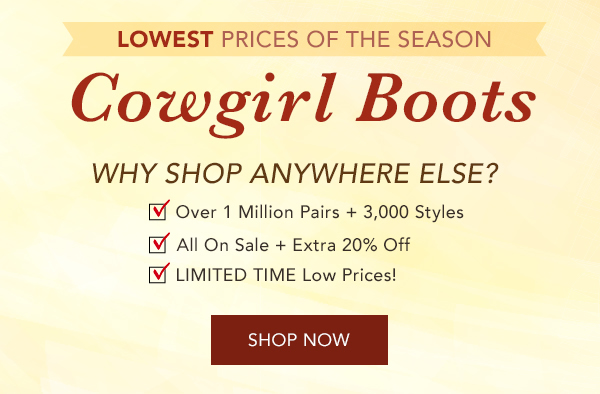 5e8ec826b0b Sheplers: Lowest Prices on Cowgirl Boots – Shop over 3,000 Styles ...